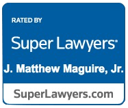 Super Lawyers - J. Matthew Maguire, Jr.